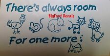 Animal Decal Cats Dogs Fish Chicken Mice Rabbit There's Always Room For One More