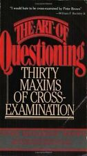 The Art of Questioning: Thirty Maxims of Cross-Examination Brown, Peter Megarge