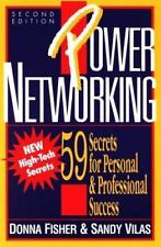 Power Networking: 59 Secrets for Personal & Professional Success Fisher, Donna,