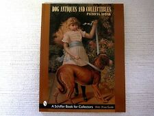 Dog Antiques and Collectibles by Patricia Robak (1999, Paperback)