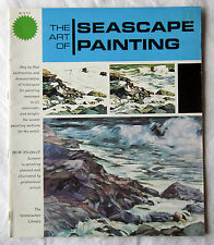 The Art Of SEASCAPE PAINTING - Oil, Watercolor and Acrylic - Grumbacher Library