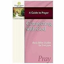 Stonecroft Bible Studies: Connecting with God by Stonecroft Ministries (2012,...