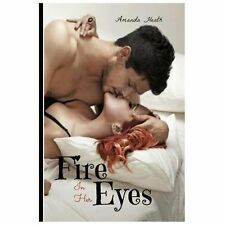 Summer Love: Fire in Her Eyes by Amanda Heath (2013, Paperback, Large Type)