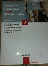 CORSO BASE ROSSO DI MATEMATICA VOL.3  MODULI S+L+R - A.TRIFONE - ZANICHELLI