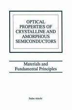 Optical Properties of Crystalline and Amorphous Semiconductors : Materials...
