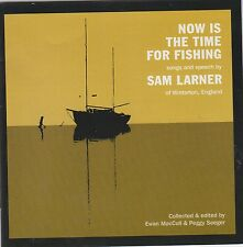 Now Is The Time For Fishing - Sam Larner ( TSCD511 )