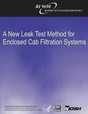 A New Leak Test Method for Enclosed Cab Filtration Systems by Department of...