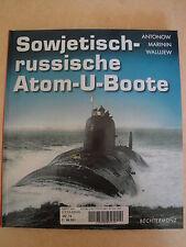 Sowjetisch-russische Atom-U-Boote., Antonow Marinin und Walujew: