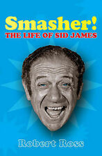 Smasher: The Life of Sid James-ExLibrary