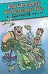 The Unauthorized Versions: New Testament Tales by Bob Hartman (2012, Paperback)