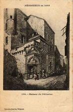 CPA Périgueux-Maison du Pátissier (233155)