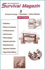 Survival Magazin Heft No.3 -  Selbstversorger Buch NEU!