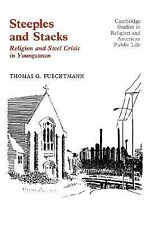 Steeples and Stacks: Religion and Steel Crisis in Youngstown, Ohio (Cambridge St
