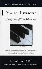 Piano Lessons-Music, Love & True Adventures by Noah Adams (1997 Paperback) HH114