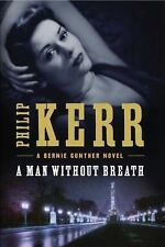 Bernie Gunther Ser.: A Man Without Breath 9 by Philip Kerr (2013, Hardcover)