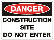 "Safety Sign ""DANGER CONSTRUCTION SITE DO NOT ENTER 5mm corflute 300MM X 225MM"""