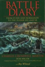 Battle Diary: From D-Day and Normandy to the Zuider Zee and Ve #BN5416