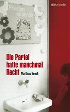 MATTHIAS KRAUß - DIE PARTEI HATTE MANCHMAL RECHT
