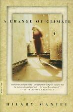 A Change of Climate: A Novel Mantel, Hilary Paperback