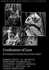 Confessions of Love (American University Studies, Series VII: Theology and Relig