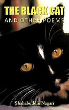 The Black Cat and Other Poems by Shahabuddin Nagari (2011, Paperback)