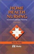 Home Health Nursing: Assessment and Care Planning, Jaffe, Marie S., Monks MSN  R
