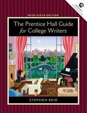 Prentice Hall Guide for College Writers: Brief Edition without Handbook (6th Edi