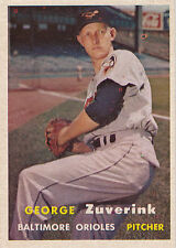 1957 Topps Baseball #11 George Zuverink ~ Baltimore Orioles ~ EXMT