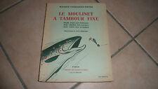 LE MOULINET A TAMBOUR FIXE - Libr champs-Elysées - 1938 BE