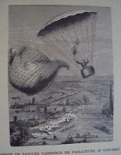 GRAVURES SUR BOIS 19 EME DESCENTE DE GANERIN EN PARACHUTE 22 OCT. 1797