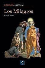 Los milagros (Misterios de la historia)