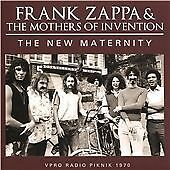 FRANK ZAPPA & MOTHERS - THE NEW MATERNITY RADIO PIKNIK 1970 - 2015 SONIC BOOM CD