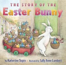 The Story of the Easter Bunny, Katherine Tegen, Good Book