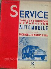 Service n°10 - 1955 - Revue technique automobile  - Dodge et Fargo H&HA