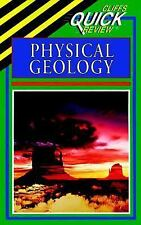 CliffsQuickReview Physical Geology by Cliffs Notes Staff and Mark J. Crawford...