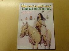 STRIP / BLACK HILLS 2: HET PAD VAN DE KRIJGER | 1ste druk