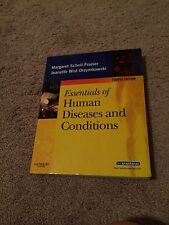 Essentials of Human Diseases and Conditions by Margaret Schell Frazier and...
