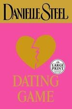 Dating Game by Danielle Steel (2003, Hardcover, Large Type)