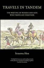 Travels in Tandem: The Writing of Women and Men Who Travelled Together, Susanna