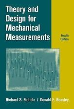 Theory and Design for Mechanical Measurements by Figliola, Richard S., Beasley,