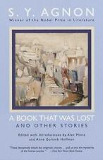 A Book that Was Lost: and Other Stories Agnon, Shmuel Yosef Paperback