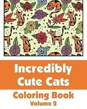 Incredibly Cute Cats Coloring Book by H. R. Wallace Publishing (2013, Paperback)