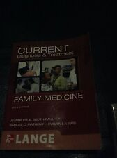 Current Diagnosis and Treatment in Family Medicine by Evelyn L. Lewis,...