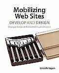 Mobilizing Web Sites: Strategies for Mobile Web Implementation (Develo-ExLibrary