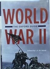WORLD WAR II, THE OXFORD GUIDE-EDITOR: I.C.B. DEAR--HARDCOVER (SECOND WORLD WAR)