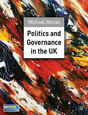 Politics and Governance in the UK, Michael Moran, New