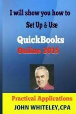 QuickBooks Online Cloud - Practical Applications: QuickBooks Online: Step by S