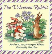 The Velveteen Rabbit By Williams, Margery | New (Children's Board Books) BOOK