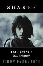Shakey : Neil Young's Biography by Jimmy McDonough (2002, Hardcover)