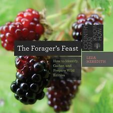 Countryman Know How: The Forager's Feast : How to Identify, Gather, and...